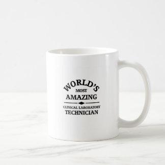 World's most amazing Clinical Laboratory Technicia Basic White Mug
