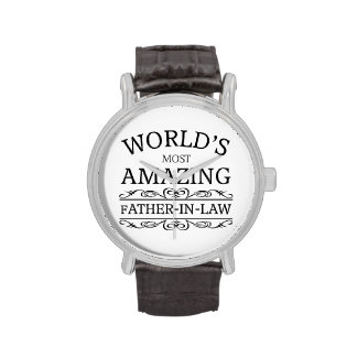 World's most amazing Father-in-law Wristwatches
