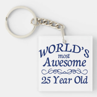 World's Most Awesome 25 Year Old Single-Sided Square Acrylic Key Ring