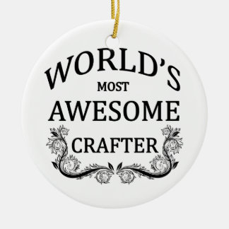 World's Most Awesome Crafter Christmas Ornament