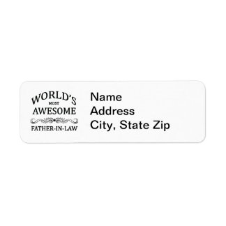 World's Most Awesome Father-In-Law Return Address Label