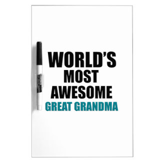World's most awesome Great Grandma Dry Erase Board