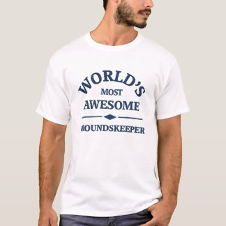 World's most awesome Groundskeeper T-Shirt