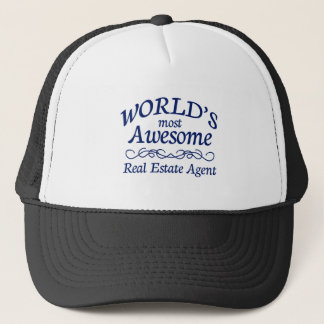 World's Most Awesome Real Estate Agent Trucker Hat