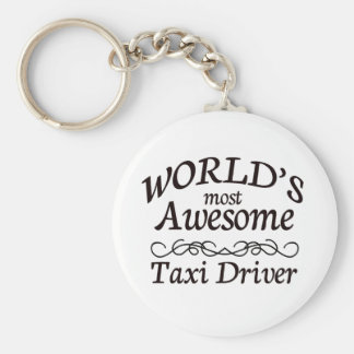 World's Most Awesome Taxi Driver Basic Round Button Key Ring