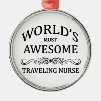 World's Most Awesome Travelling Nurse Christmas Ornament