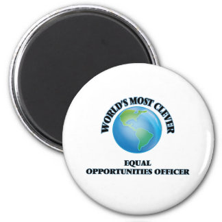 World's Most Clever Equal Opportunities Officer Fridge Magnet
