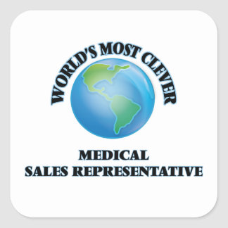 World's Most Clever Medical Sales Representative Square Sticker