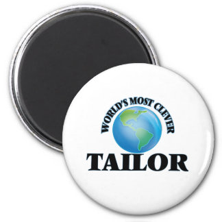 World's Most Clever Tailor Magnets