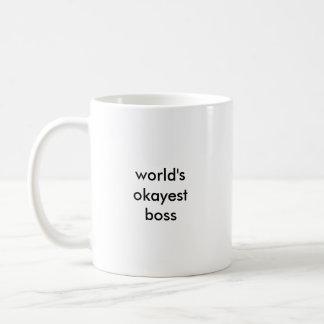 World's Okayest Boss Mug (small print)