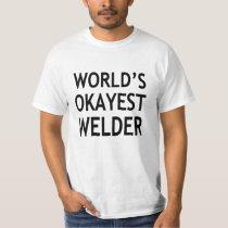 World's Okayest Welder funny T-Shirt