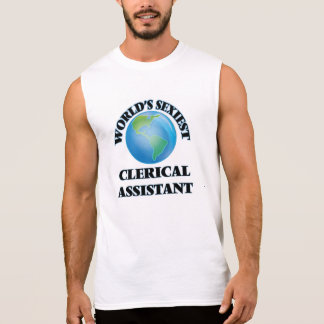 World's Sexiest Clerical Assistant Sleeveless T-shirt