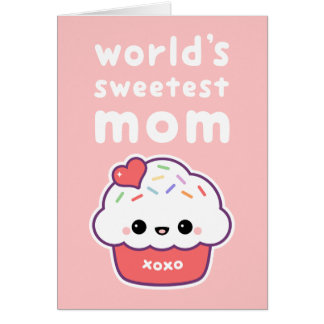 World's Sweetest Mom Mother's Day Card