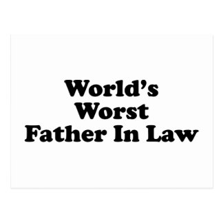 World's Worst Father In Law Postcard