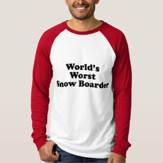 World's Worst Snow Boarder T-shirts