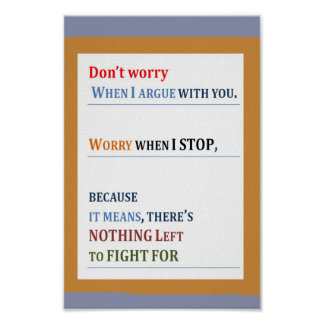 WORRY: If there is nothing left to fight for Poster