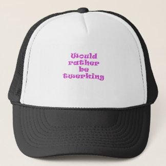 Would Rather be Twerking Trucker Hat