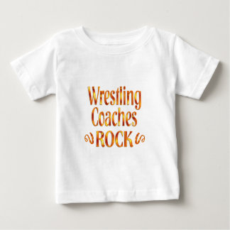 Wrestling Coaches Rock Baby T-Shirt