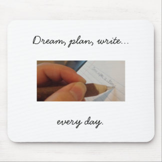 Write Every Day Mousepad, white Mouse Pad
