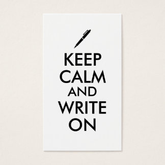 Writers Gifts Keep Calm and Write On Pen Custom Business Card