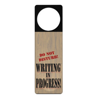 Writing In Progress Door Sign