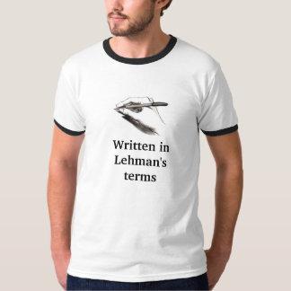 Written in Lehman's terms T-Shirt