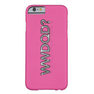 WWDQD? * What Would A Drag Queen Do? iPhone 6 Case