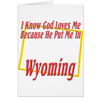 Wyoming - God Loves Me Card