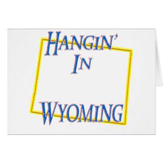 Wyoming - Hangin' Card