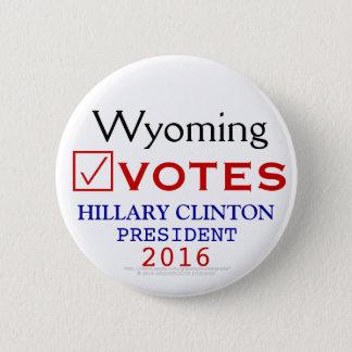 Wyoming Votes Hillary Clinton President 2016 6 Cm Round Badge