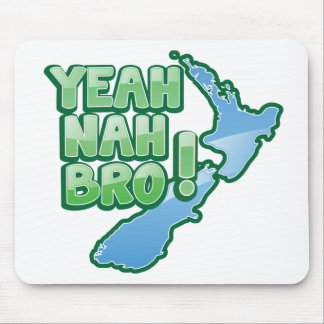 Yeah nah BRO New Zealand KIWI  Auckland design Mouse Pad