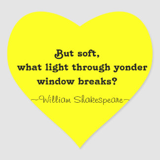 Yellow Heart William Shakespeare Quote Stickers