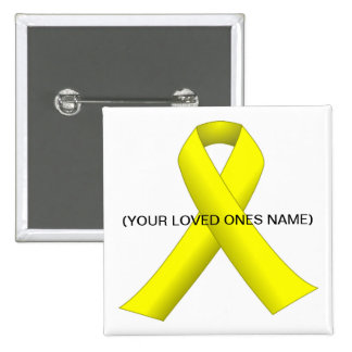 Yellow Ribbon (Your Loved One Name) Button