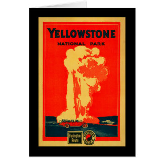 Yellowstone, Old Faithful Advertising Poster Card