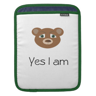 yes i am  beary cute case sleeves for iPads