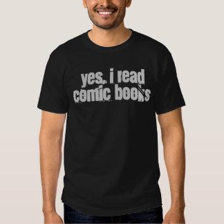 """""""yes, i read comic books"""" t-shirt"""