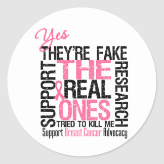 Yes They re Fake The Real Ones Tried To Kill Me Stickers
