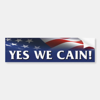 Yes We Cain - Herman Cain President Bumper Stickers