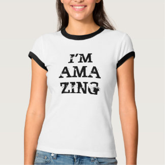 Yes, you're amazing - in this shirt! T-Shirt