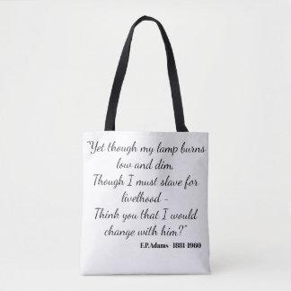 Yet though my lamp burns dim - F.P.Adams Tote Bag
