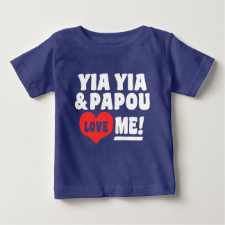 Yia Yia and Papou Love Me Baby T-Shirt