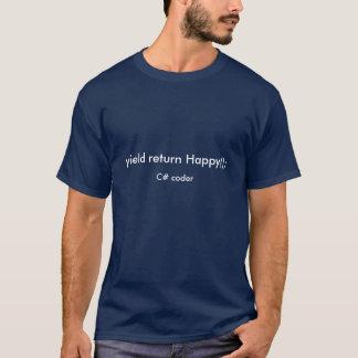 Yield Return Happy C# Coder T-Shirt