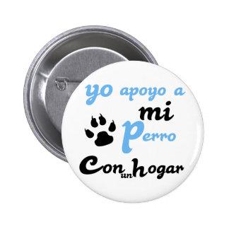 Yo apoyo a mi Perro 6 Cm Round Badge