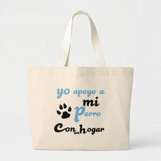 Yo apoyo a mi Perro Bag
