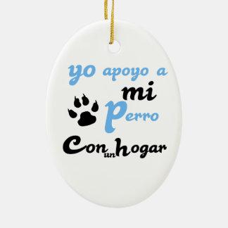 Yo apoyo a mi Perro Ceramic Oval Decoration