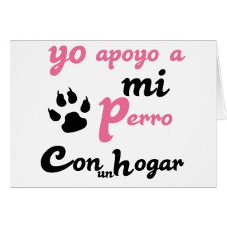 Yo apoyo a mi Perro Greeting Card