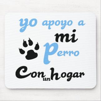 Yo apoyo a mi Perro Mouse Pad