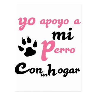Yo apoyo a mi Perro Postcards