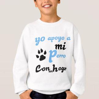 Yo apoyo a mi Perro Sweatshirt