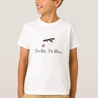 Yo Ho, Yo Ho.... T-Shirt